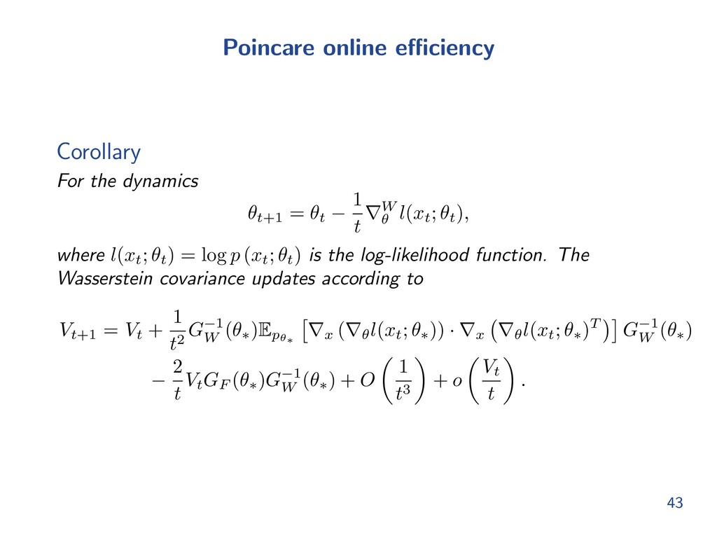 Poincare online e ciency Corollary For the dyna...