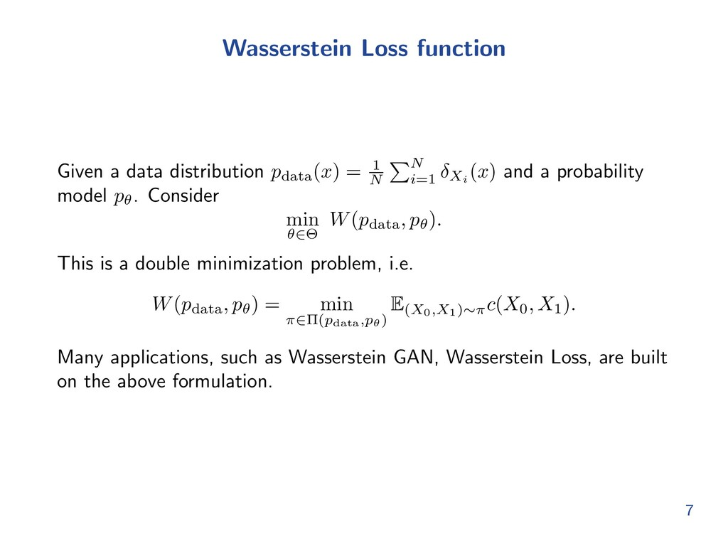 Wasserstein Loss function Given a data distribu...