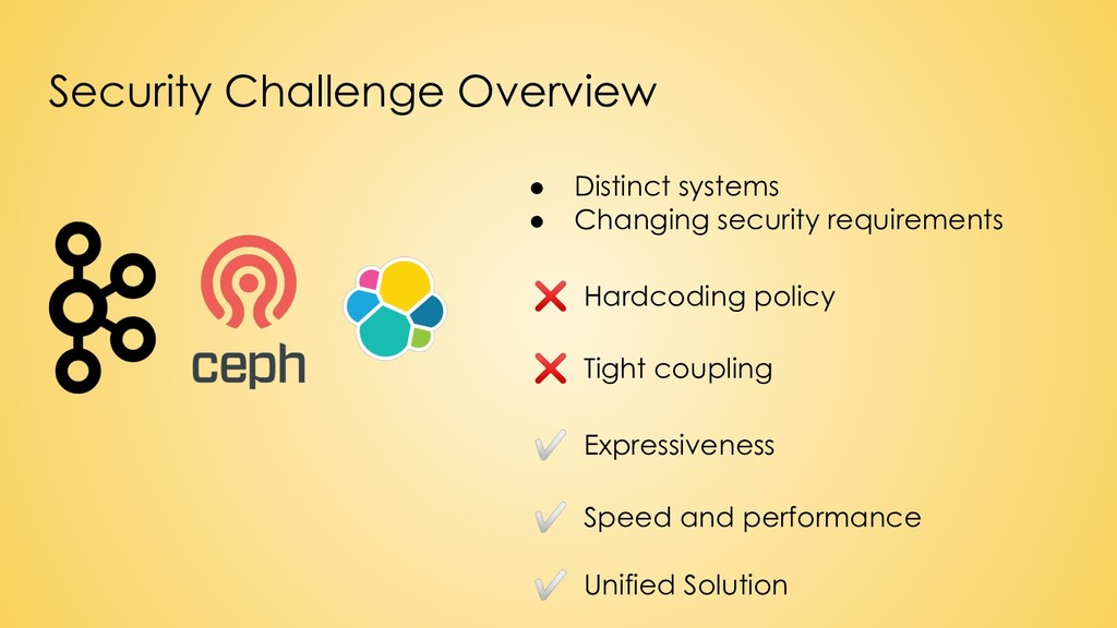 Security Challenge Overview ● Distinct systems ...