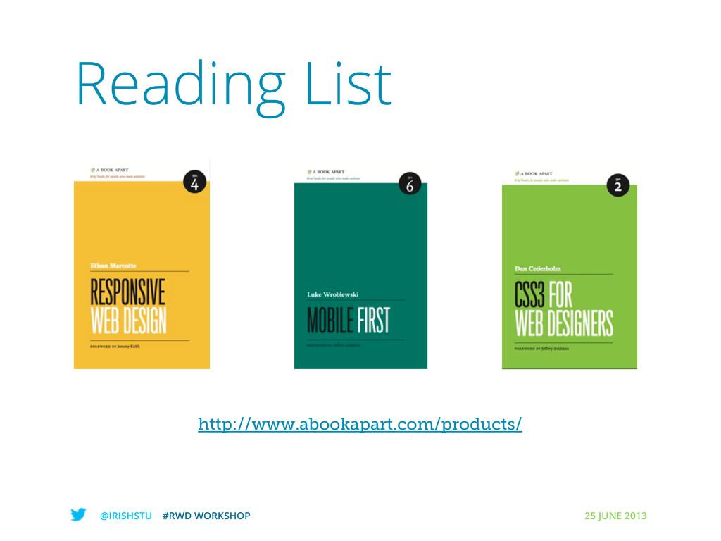 @IRISHSTU #RWD WORKSHOP 25 JUNE 2013 Reading Li...