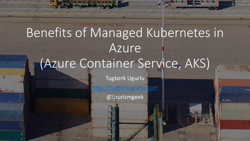 Benefits of Managed Kubernetes in Azure (Azure ...