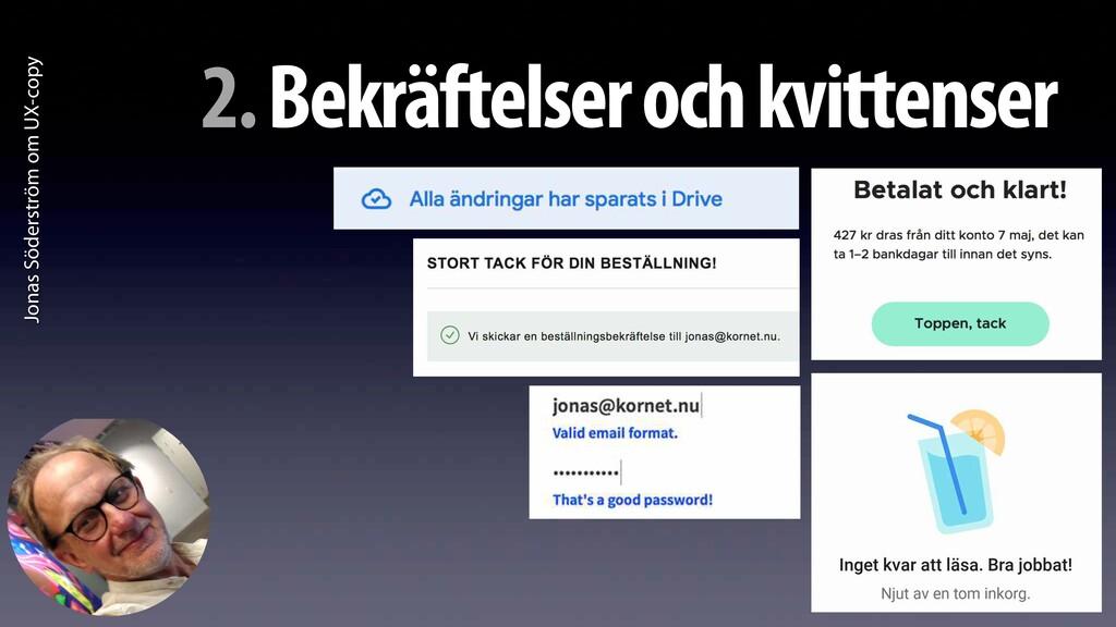 Jonas Söderström om UX-copy 2. Bekräftelser och...