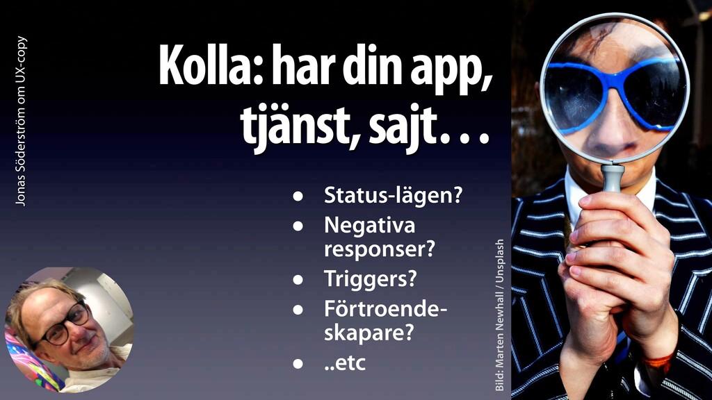 Jonas Söderström om UX-copy Kolla: har din app,...