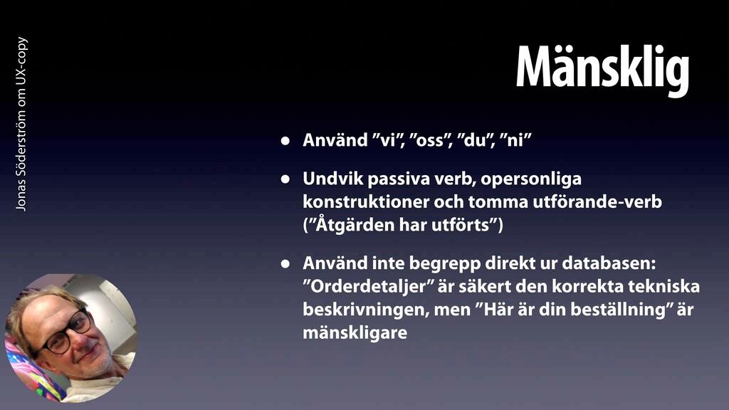 """Jonas Söderström om UX-copy Mänsklig • Använd """"..."""