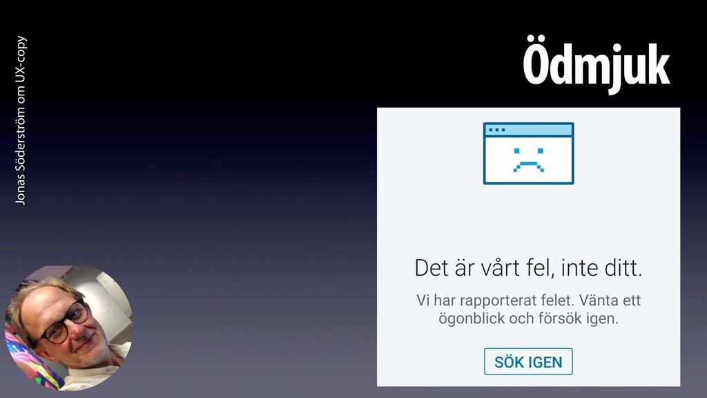Jonas Söderström om UX-copy Ödmjuk