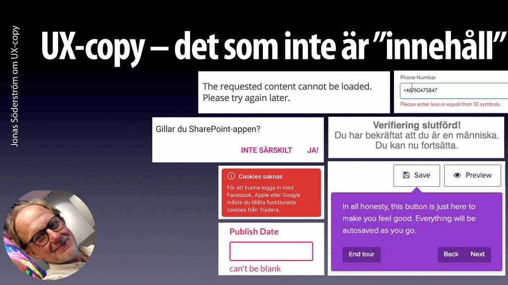 Jonas Söderström om UX-copy UX-copy – det som i...