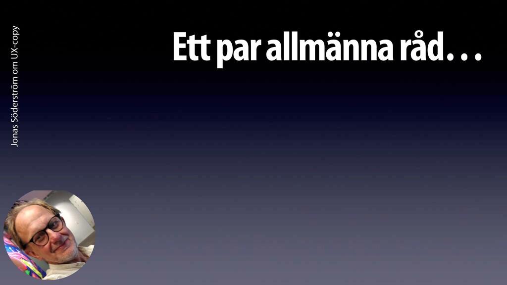 Jonas Söderström om UX-copy Ett par allmänna rå...