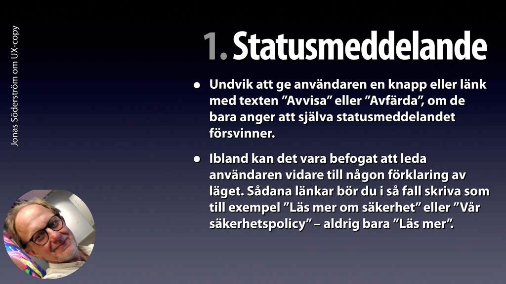 Jonas Söderström om UX-copy 1. Statusmeddelande...