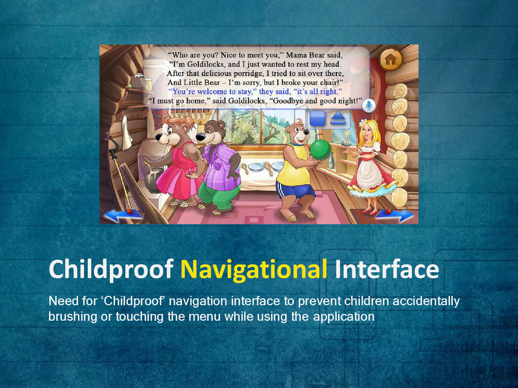 Childproof Navigational Interface Need for 'Chi...