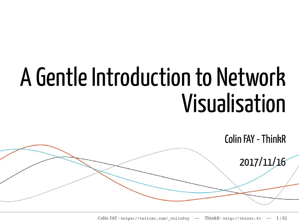 A Gentle Introduction to Network Visualisation ...