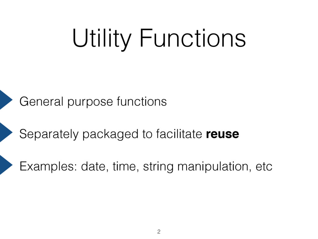 Utility Functions General purpose functions Sep...