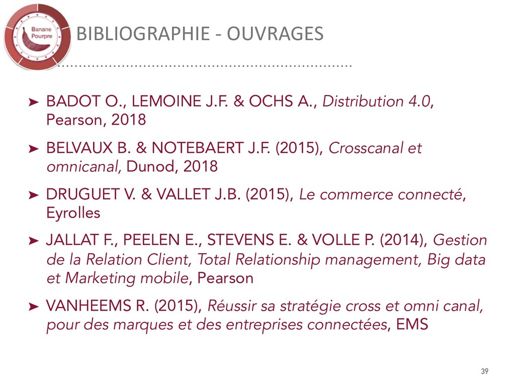 BIBLIOGRAPHIE - OUVRAGES 39 ➤ BADOT O., LEMOINE...