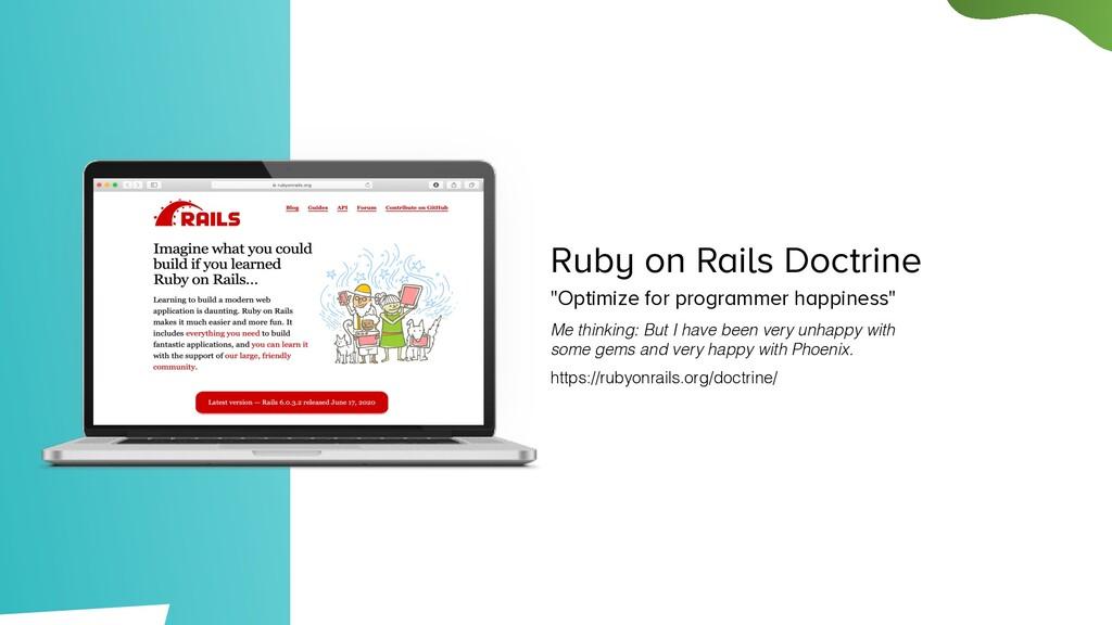 """Ruby on Rails Doctrine """"Optimize for programmer..."""