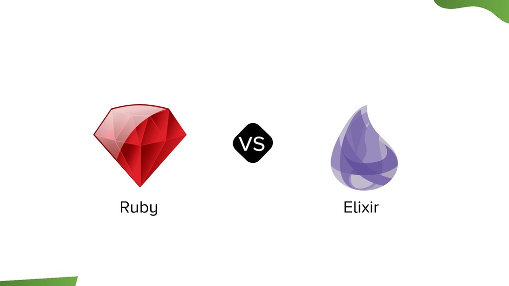 Ruby Elixir vs