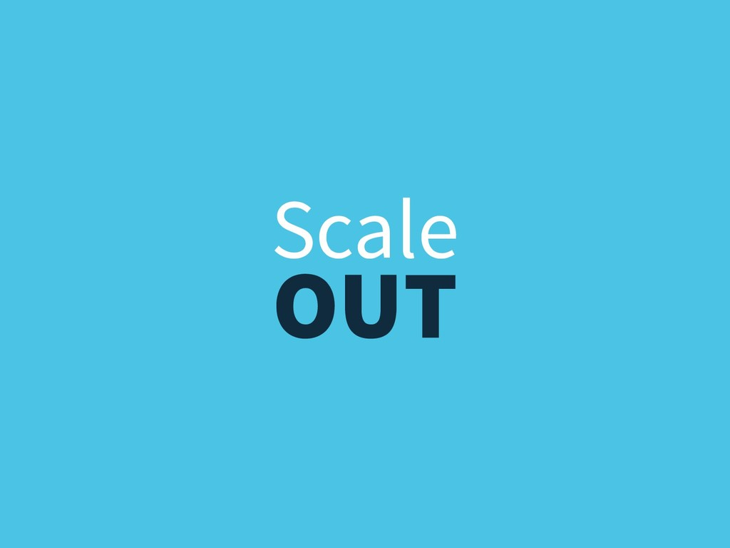 OUT Scale