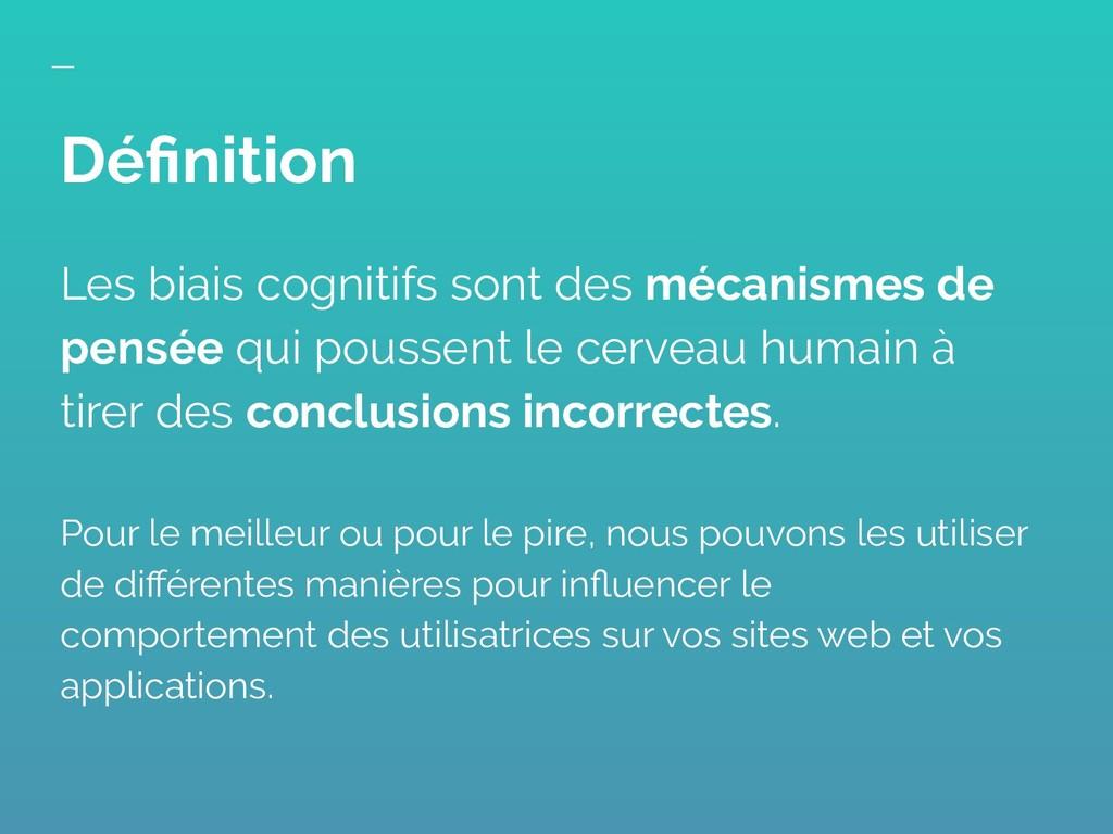 Les biais cognitifs sont des mécanismes de pens...