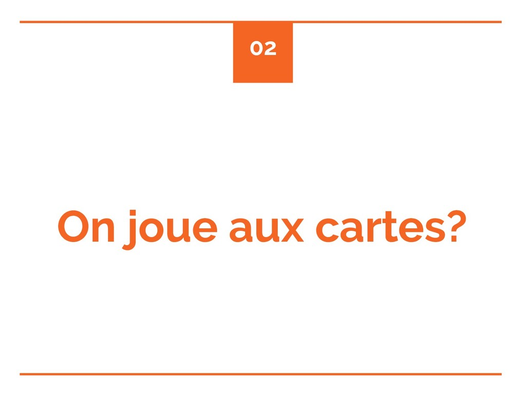 On joue aux cartes? 02