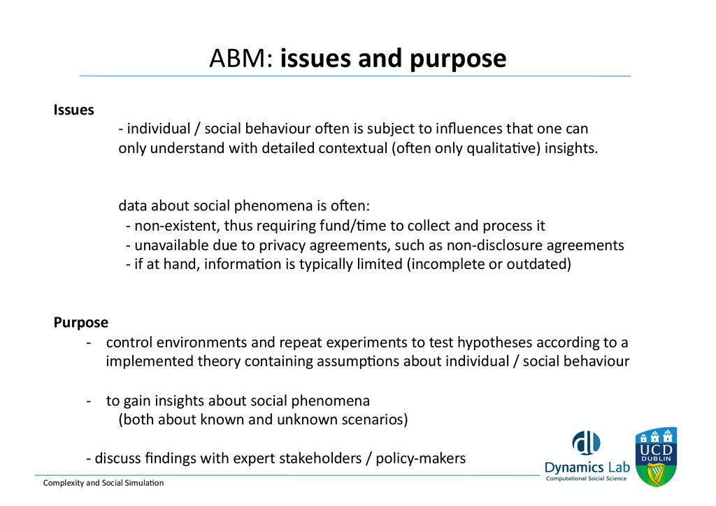 ABM: issues and purpose  Complexity...