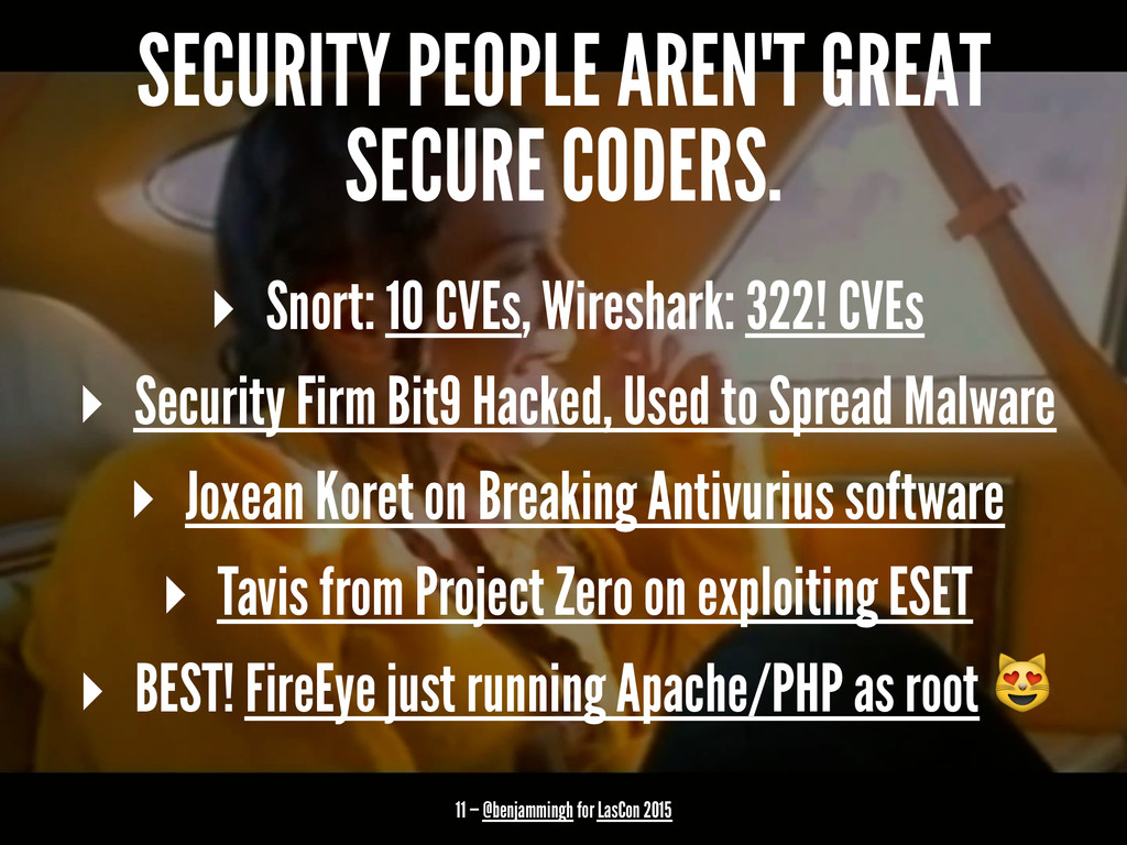 SECURITY PEOPLE AREN'T GREAT SECURE CODERS. ▸ S...
