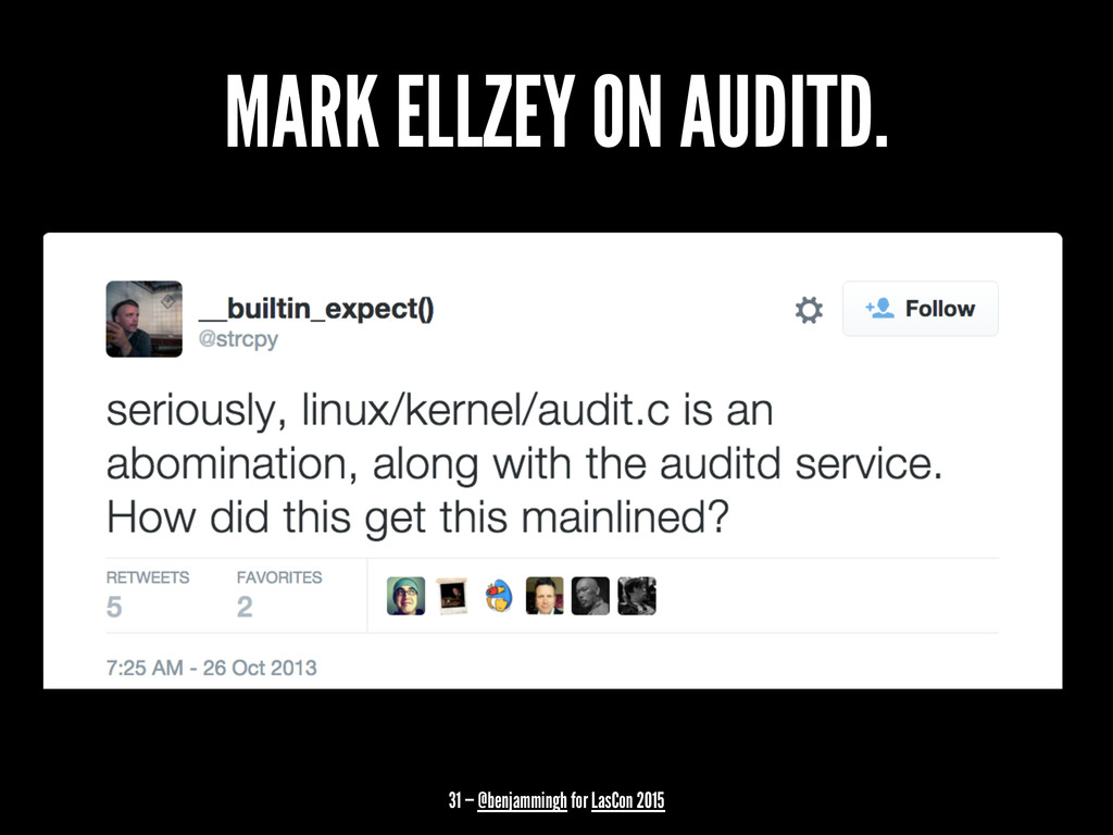 MARK ELLZEY ON AUDITD. 31 — @benjammingh for La...