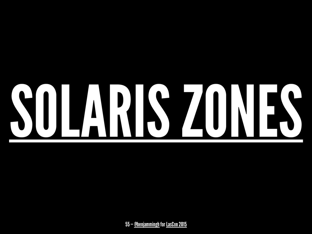 SOLARIS ZONES 55 — @benjammingh for LasCon 2015