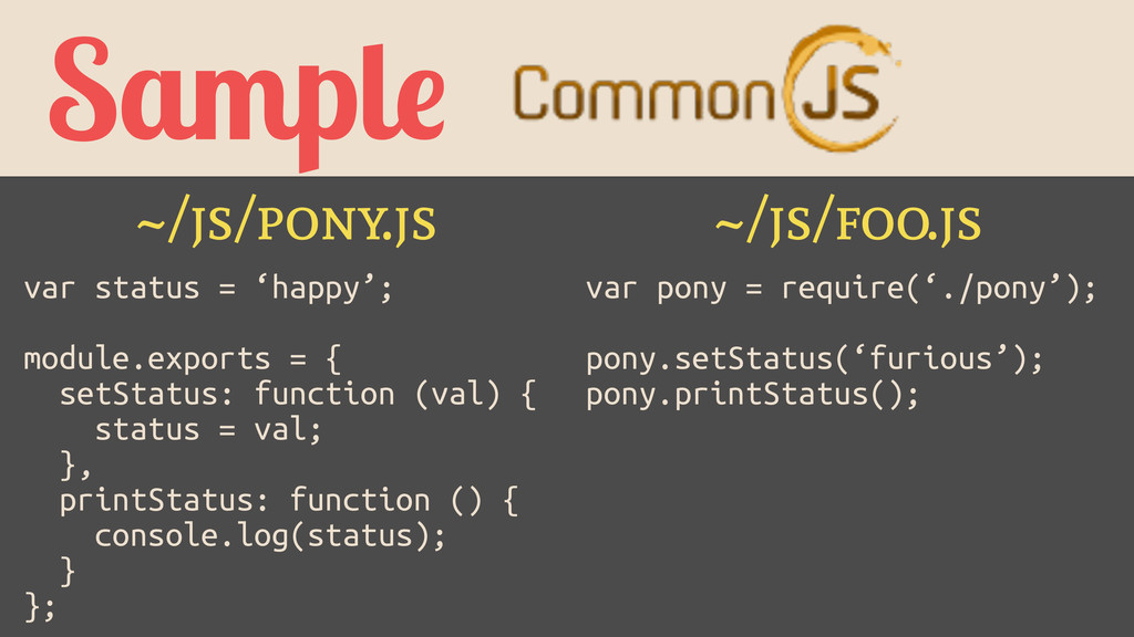 Sample ~/js/pony.js ~/js/foo.js var status = 'h...