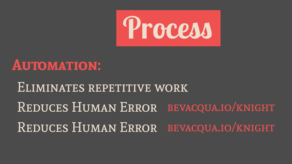 Process Automation: Eliminates repetitive work ...