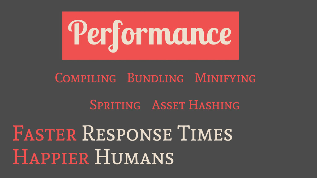 Performance Happier Humans Faster Response Time...