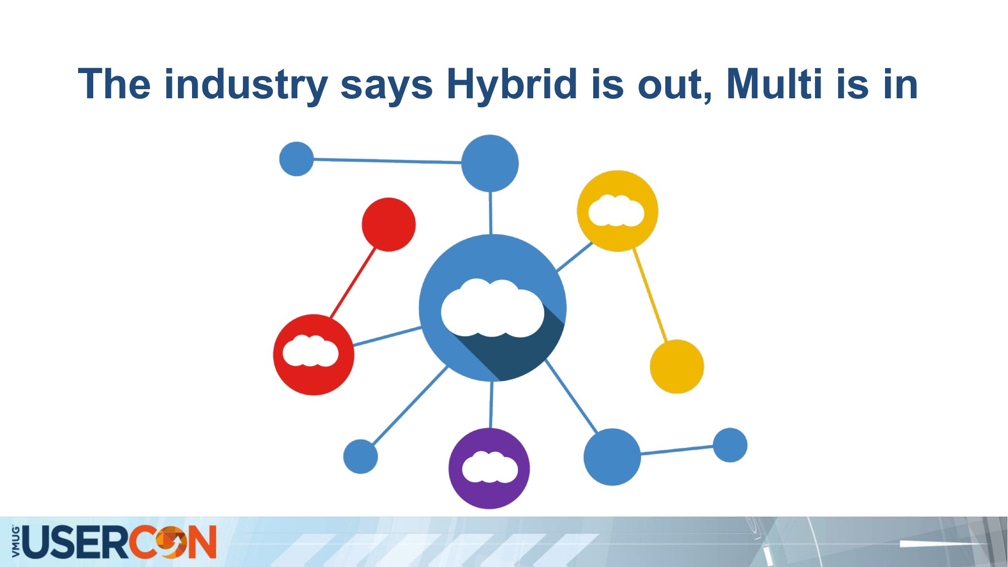 The industry says Hybrid is out, Multi is in