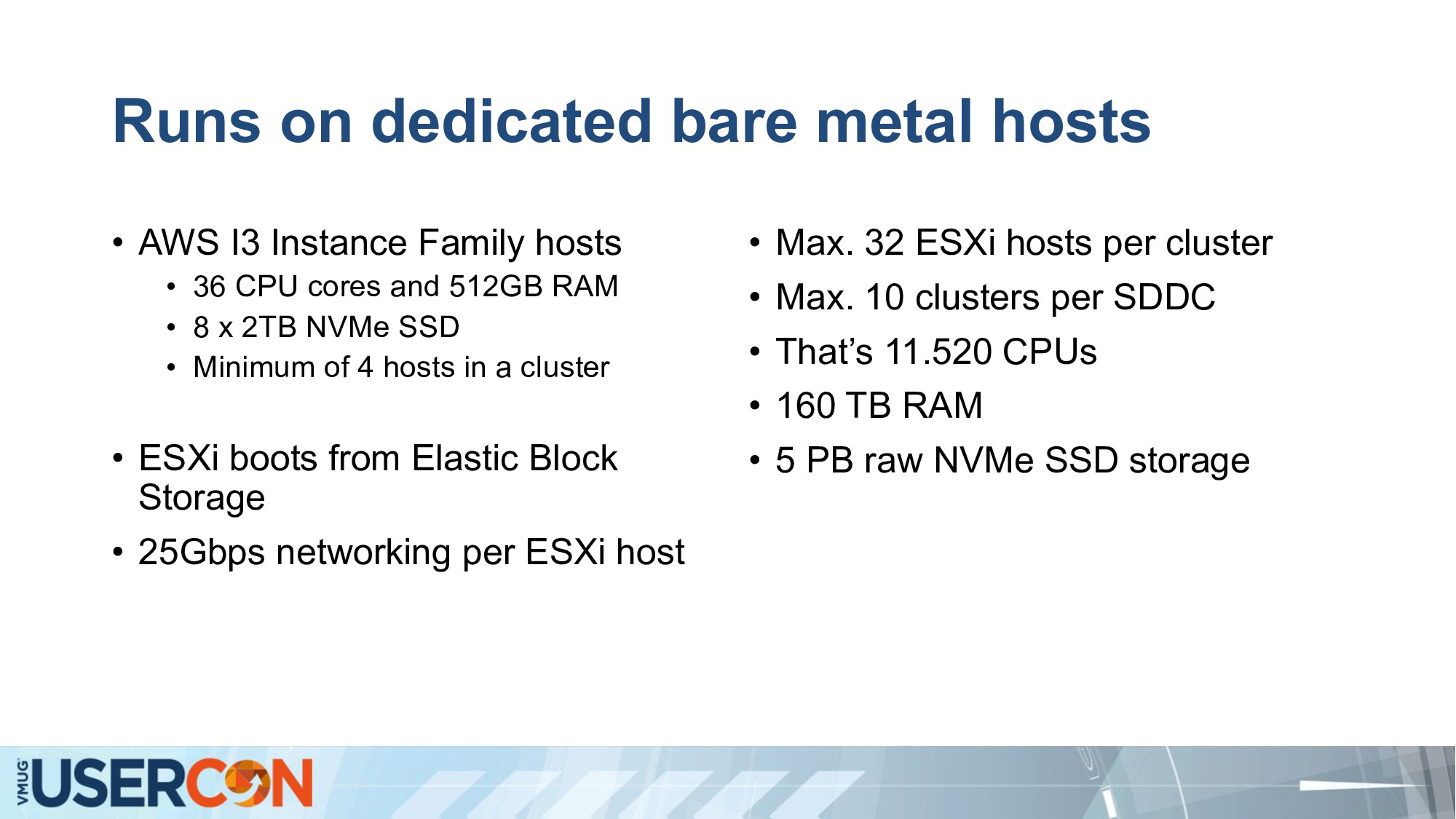Runs on dedicated bare metal hosts • AWS I3 Ins...