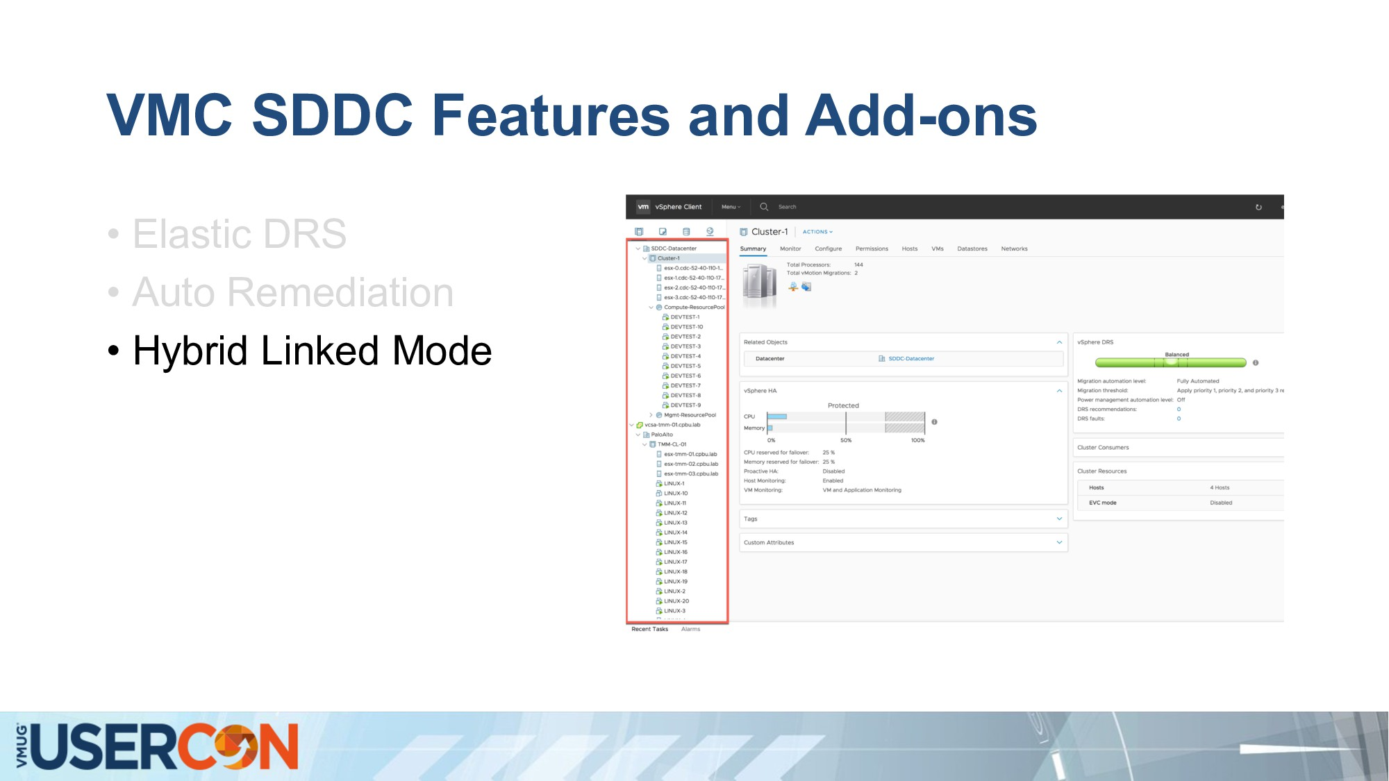 VMC SDDC Features and Add-ons • Elastic DRS • A...