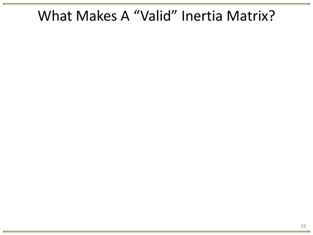 """16 What Makes A """"Valid"""" Inertia ..."""