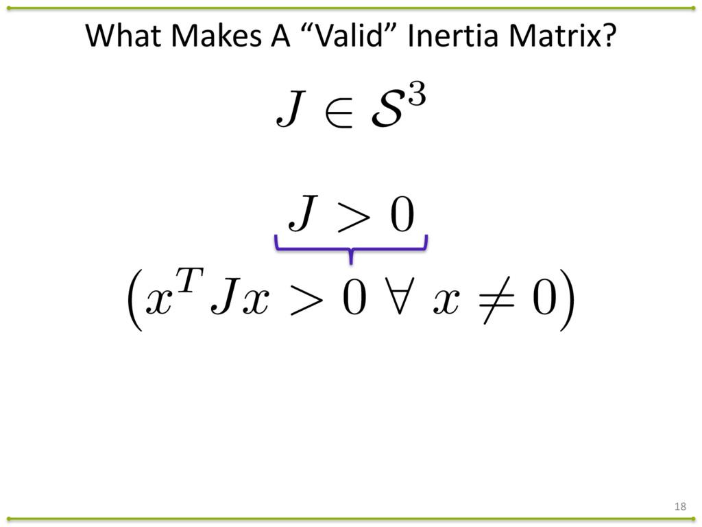 "What Makes A ""Valid"" Inertia Mat..."