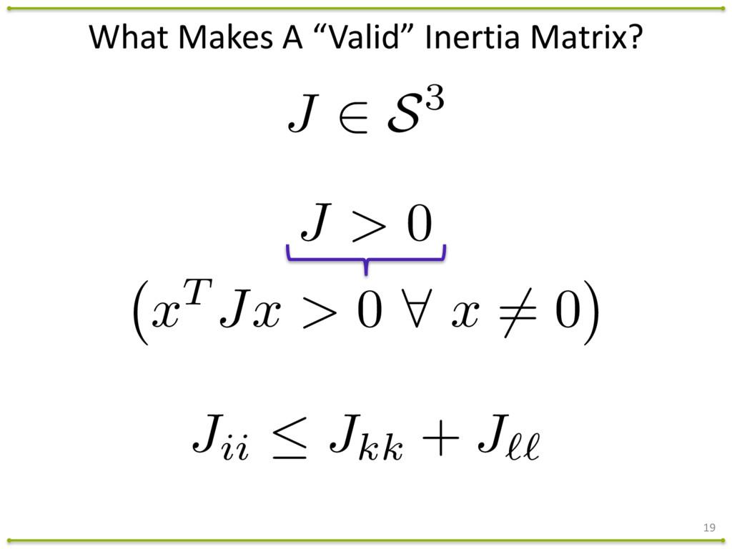 19 J 2 S3 J > 0 Jii  Jkk + J`` x T Jx > 0 8 x ...