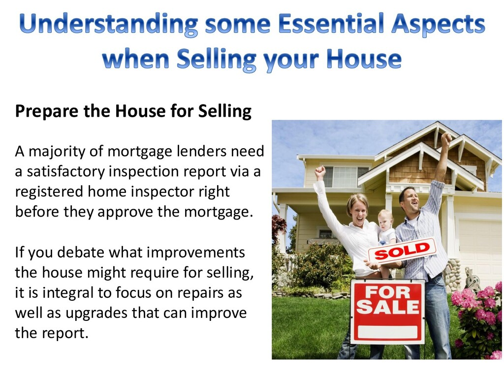 Prepare the House for Selling A majority of mor...
