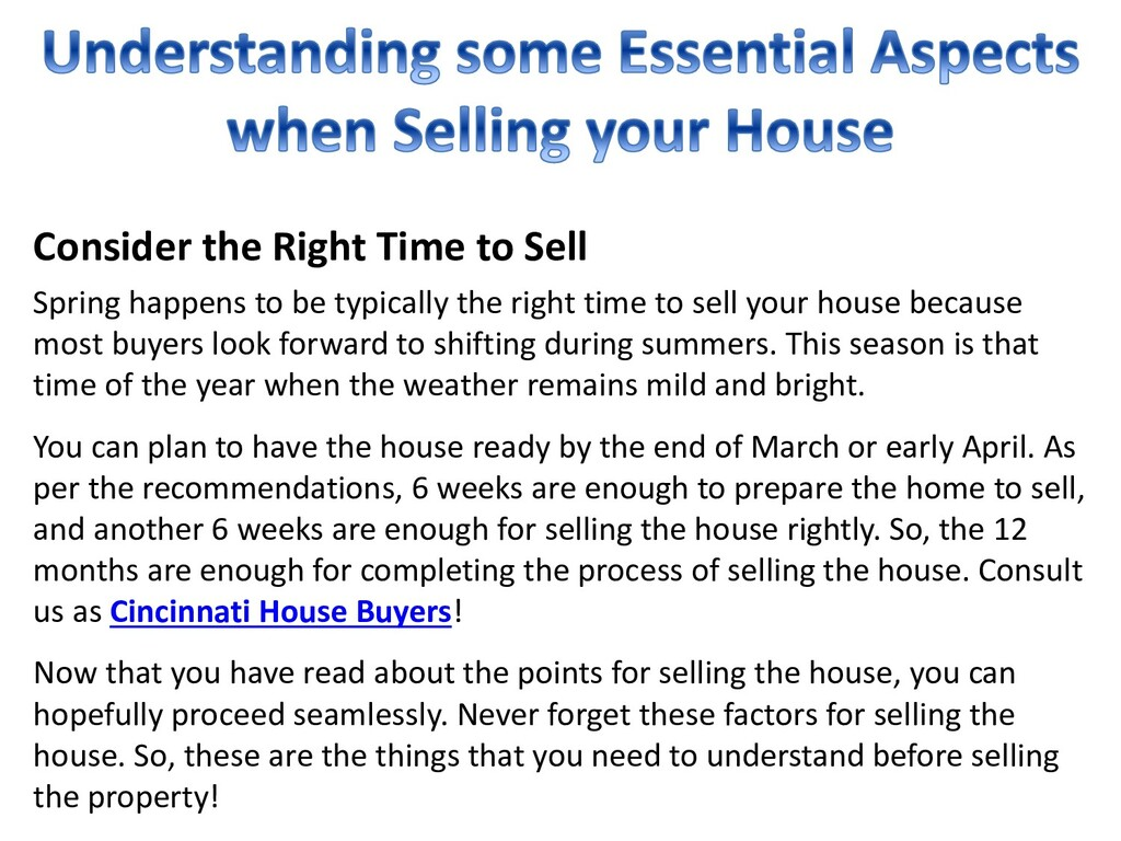 Consider the Right Time to Sell Spring happens ...