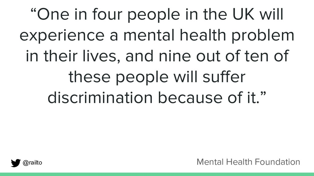 """Mental Health Foundation """"One in four people in..."""