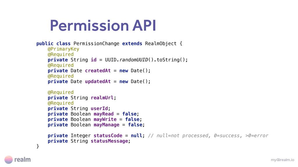 Permission API my@realm.io public class Permiss...