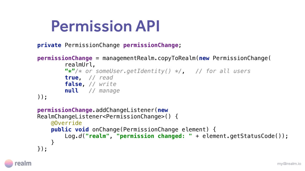 Permission API my@realm.io private PermissionCh...
