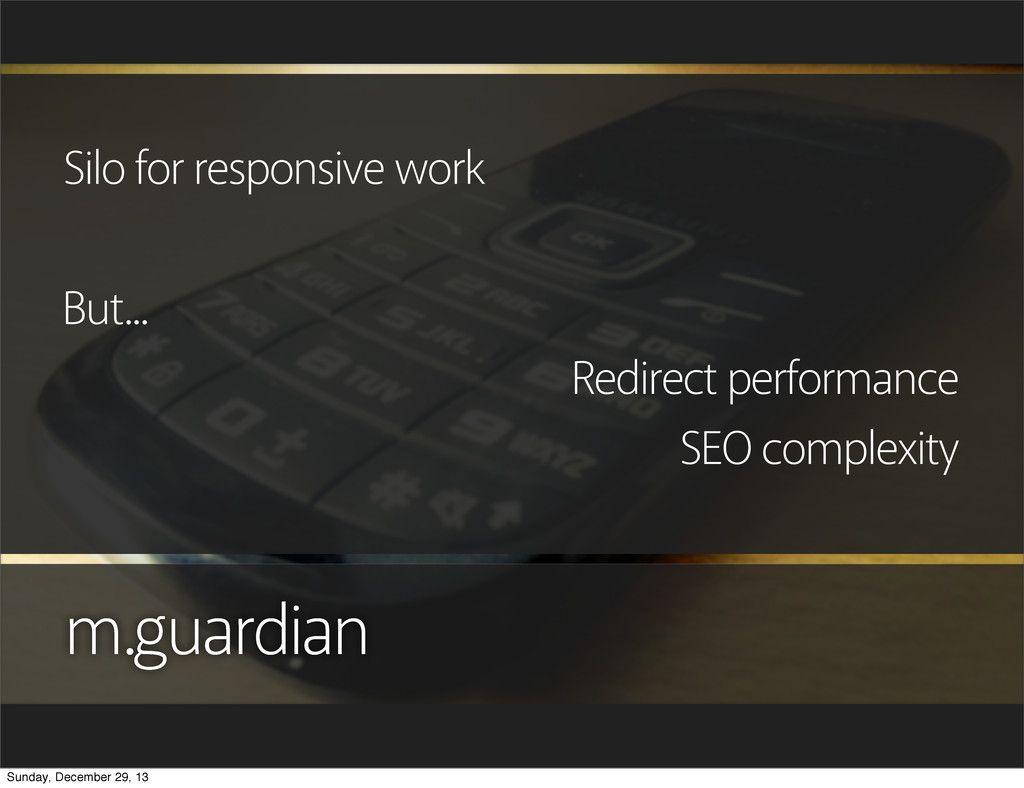 m.guardian Silo for responsive work But... Redi...