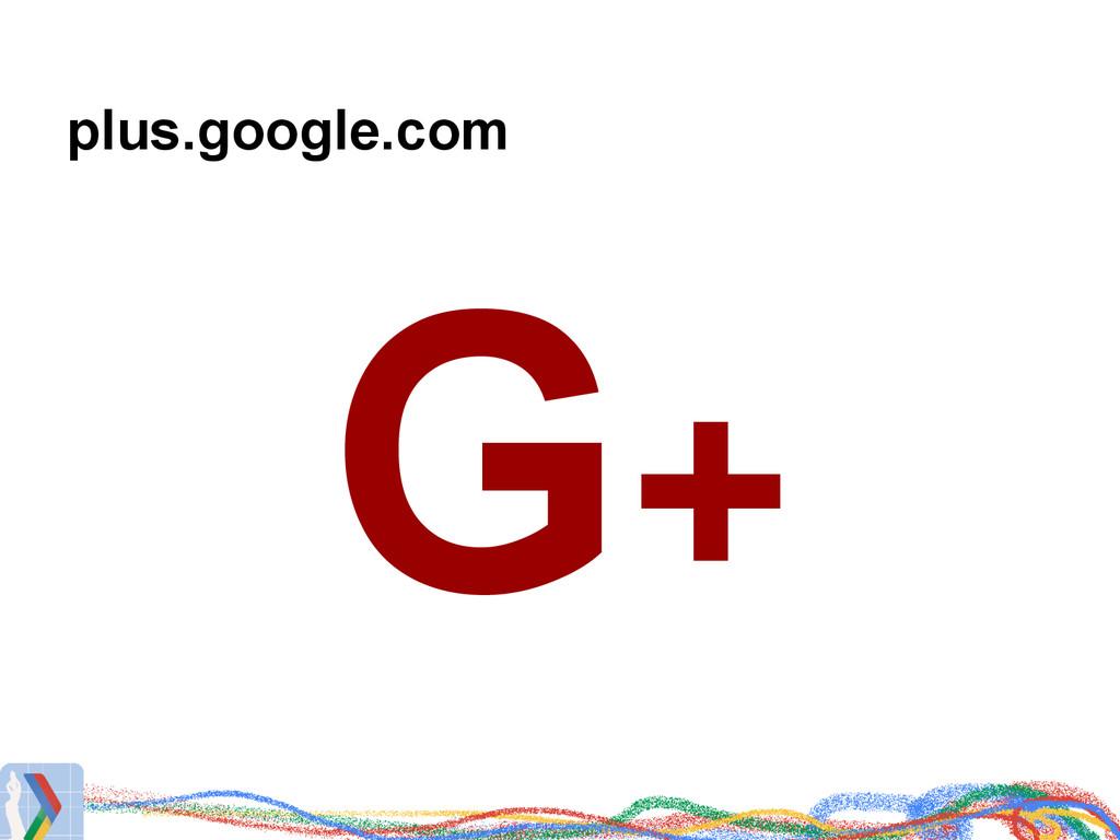 plus.google.com G+