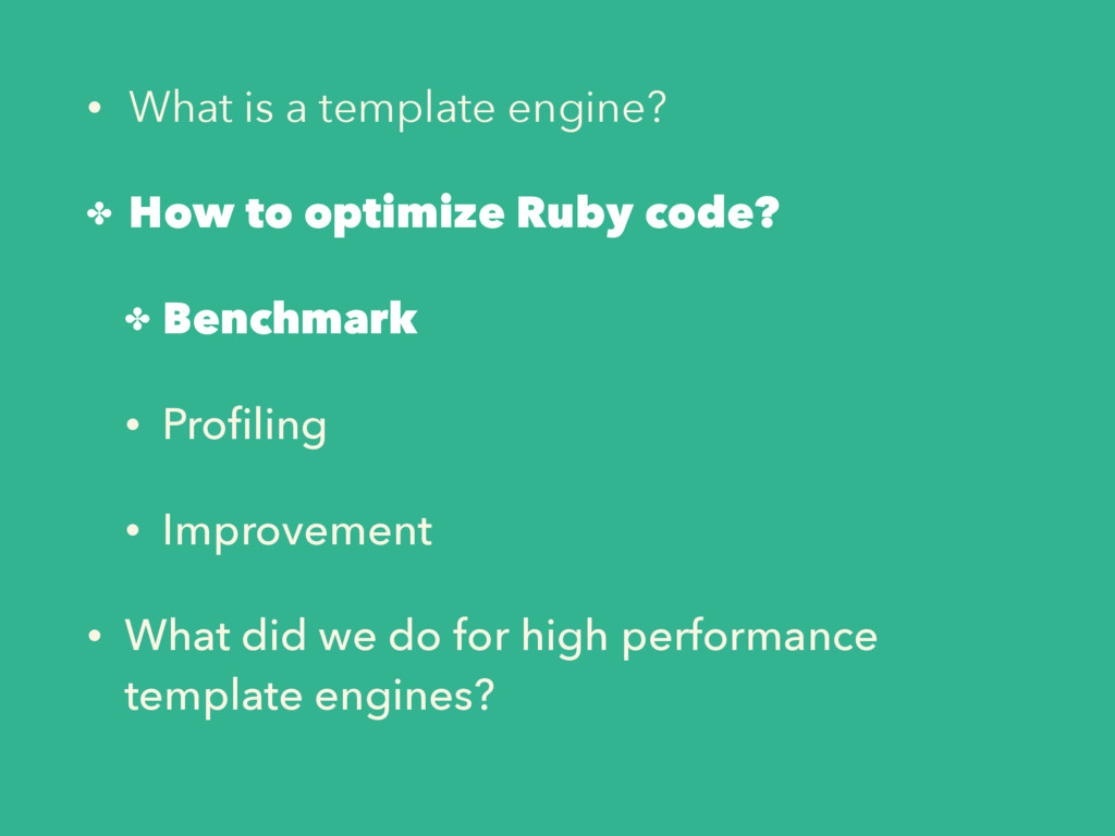 • What is a template engine? ✤ How to optimize ...