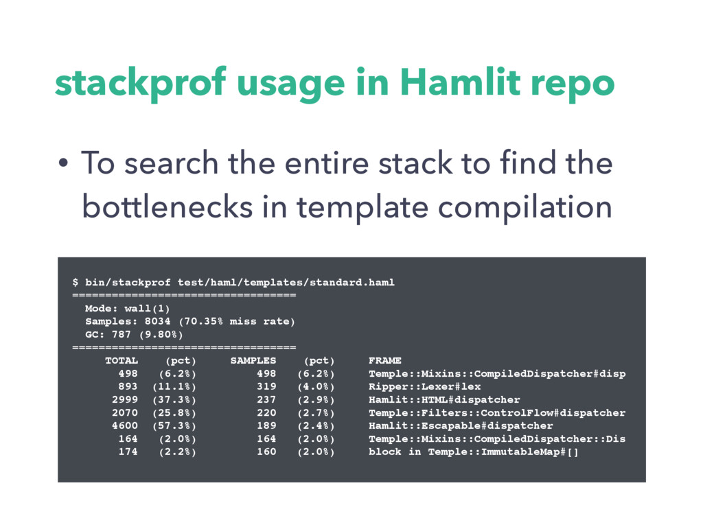 stackprof usage in Hamlit repo • To search the ...