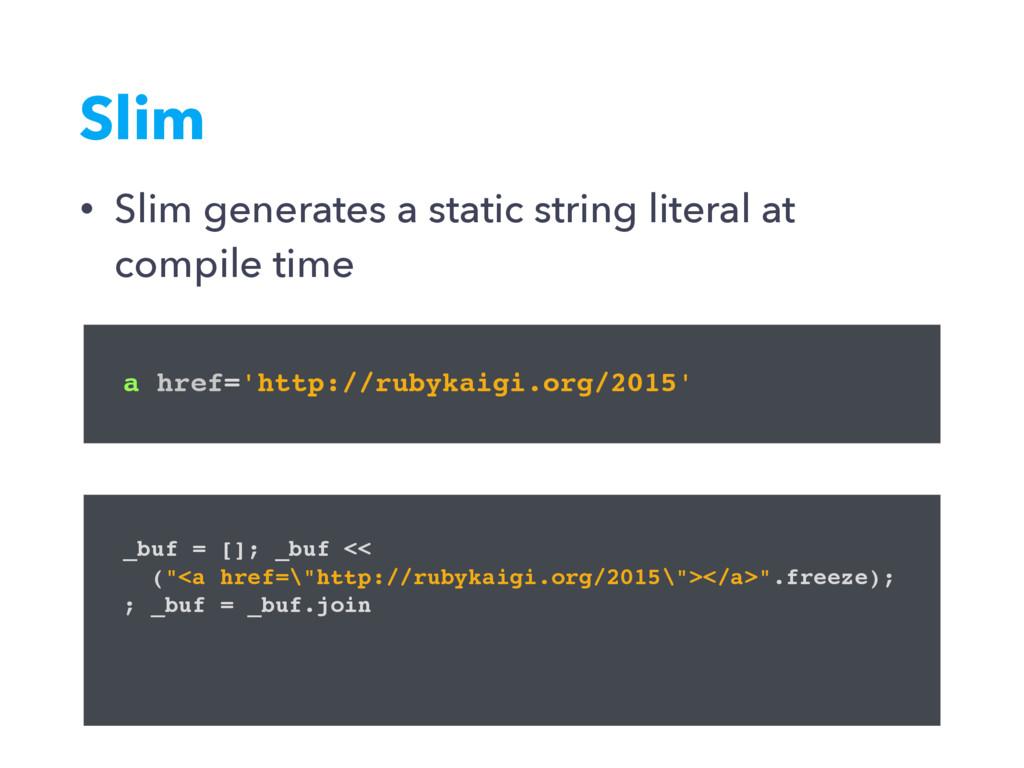 Slim a href='http://rubykaigi.org/2015' _buf = ...