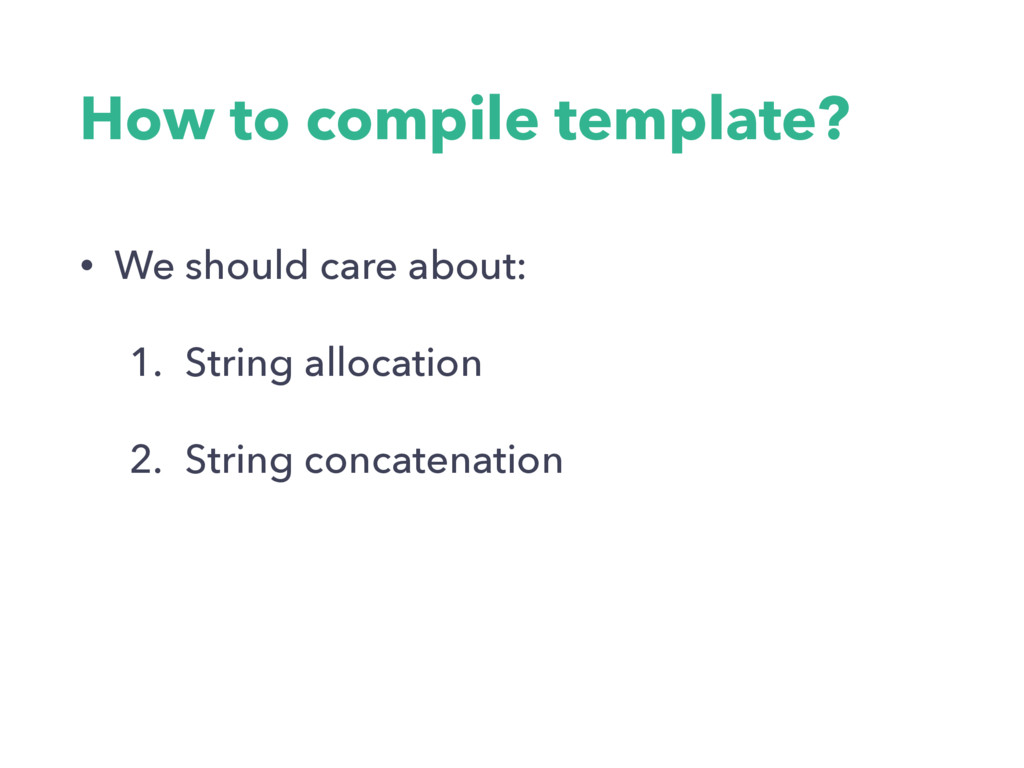 How to compile template? • We should care about...