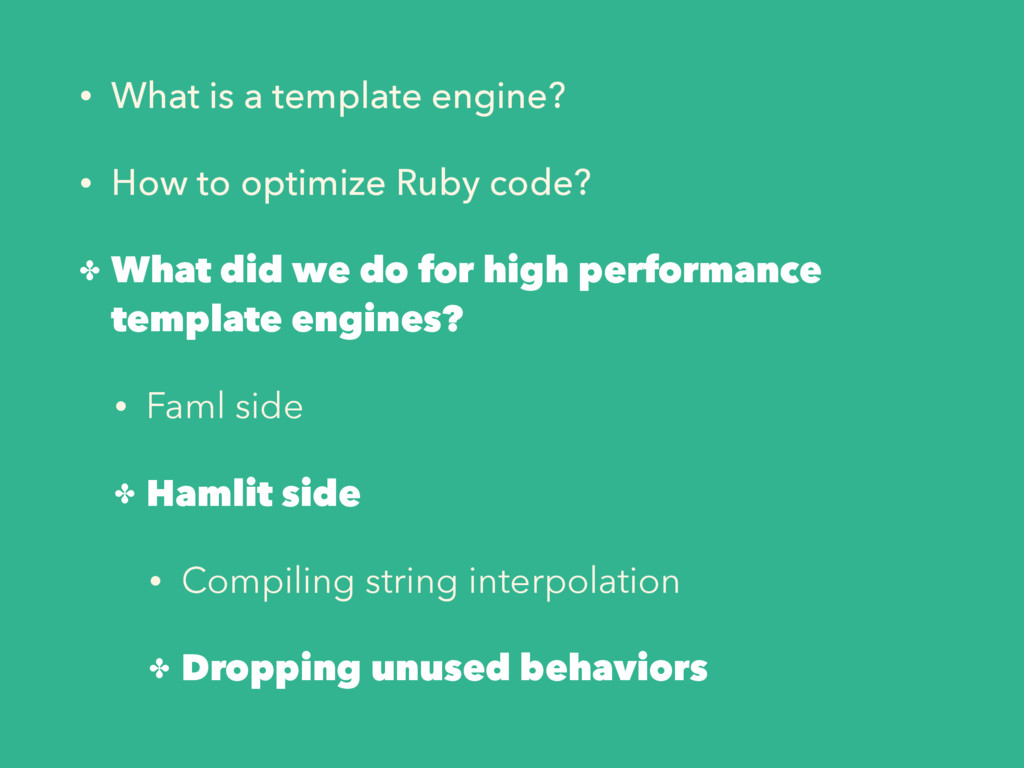 • What is a template engine? • How to optimize ...