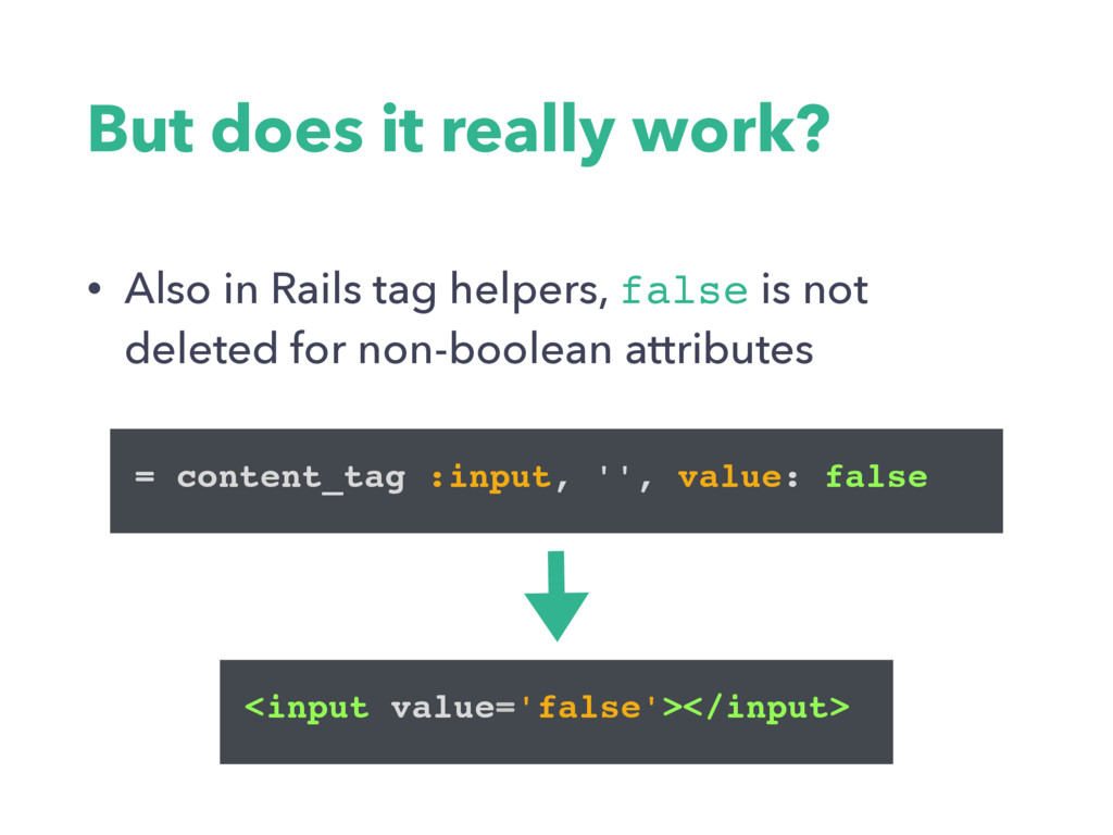 But does it really work? • Also in Rails tag he...