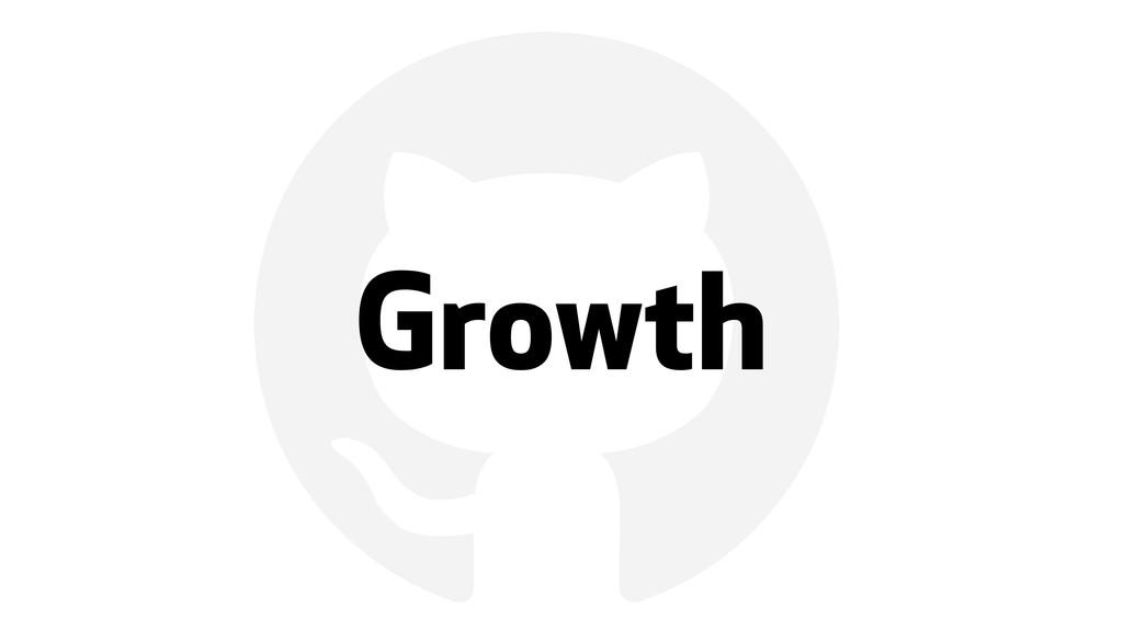 ! Growth