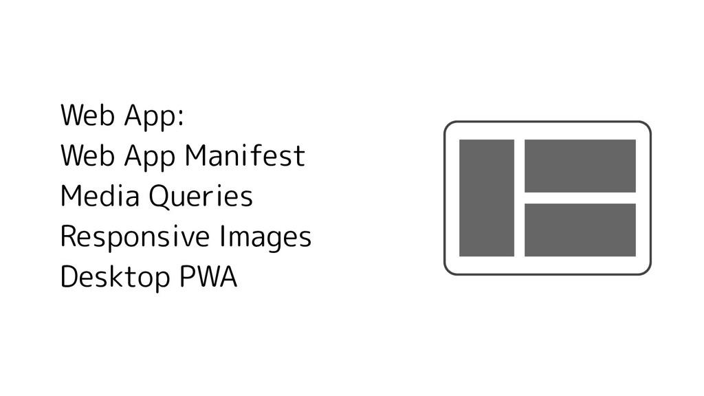 Web App: Web App Manifest Media Queries Respons...