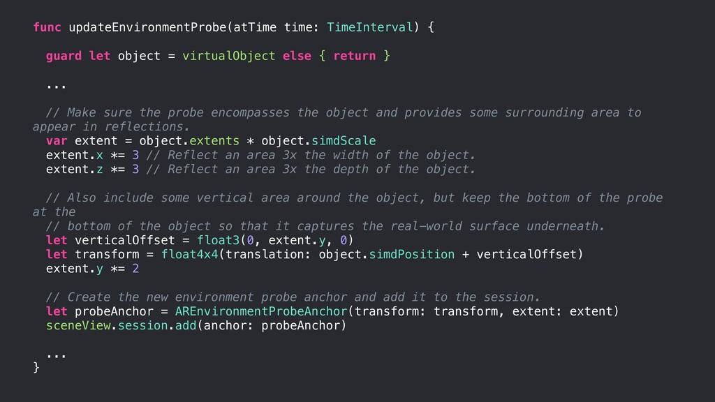 func updateEnvironmentProbe(atTime time: TimeIn...